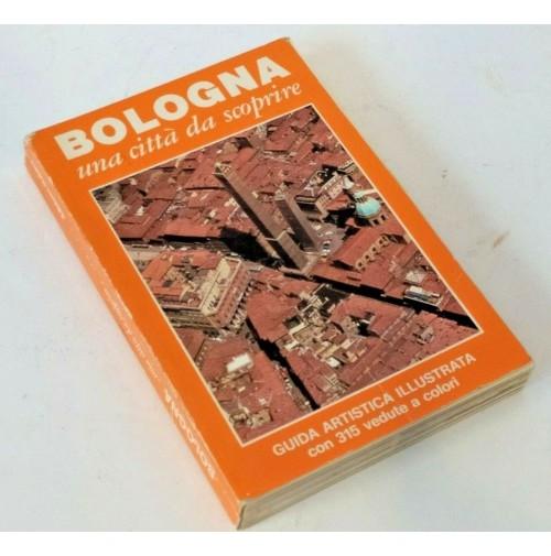 ♥ BOLOGNA UNA CITTà DA SCOPRIRE Guida artistica illustrata Romy Grieco 1987 D05