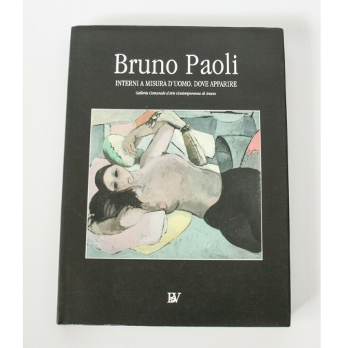► BRUNO PAOLI INTERNI A MISURA D'UOMO DOVE APPARIRE LIBRO ARTE 2001