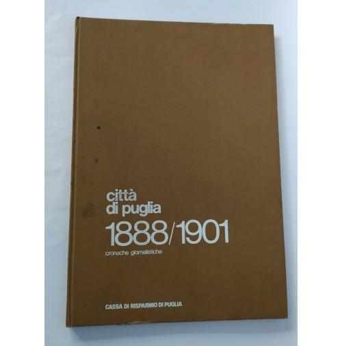 ♥ CITTà DI PUGLIA CRONACHE 1888/1901 GIORNALISTICHE 1978 CASSSA DI RISPARMIO RB