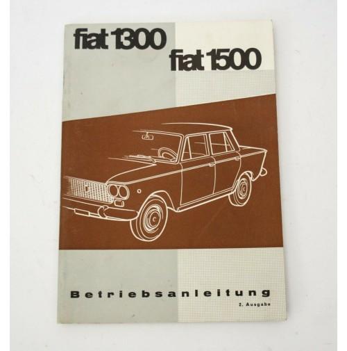 ♥ FIAT 1300 1500 betriebsanleitung MANUALE D'USO IN TEDESCO 2à EDIZIONE N08