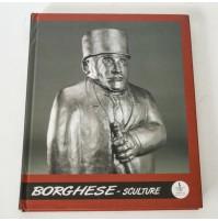 ► FRANZ BORGHESE SCULTURE e 36 disegni del 2000-2002 E. De Albentiis W45