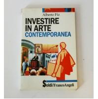 ♥ INVESTIRE IN  ARTE CONTEMPORANEA Alberto Fiz Soldi Franco Angeli 1995 A15