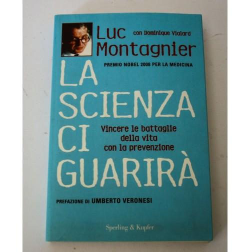 ♥ LA SCIENZA CI GUARIRà Luc Montagnier Premio Nobel U. Veronesi 2009  H17
