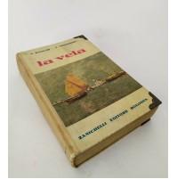 ♥ LA VELA L. bianchi V. Mistruzzi Zanichelli Editore 1954 Z66