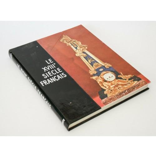 ♥ LE XVIII SIECLE FRANCAIS Collection Connoissance des arts Hachette 1956