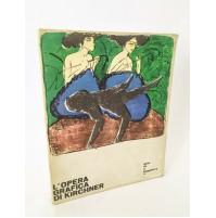 ♥ L'OPERA GRAFICA DI KIRCHNER Il Saggiatore A. Dube-Heynig 1962 Libro Arte