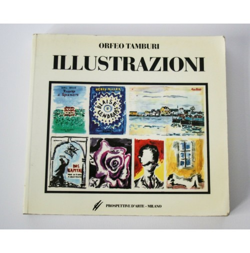 ► ORFEO TAMBURI ILLUSTRAZIONI 1932-1964 PROSPETTIVE MILANO LIBRO D'ARTE 1993