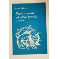 ♥ PREPOSIZIONI ED ALTRE PAROLE Rino Valerio Poesie 1975-1994 Putignano Bari B04