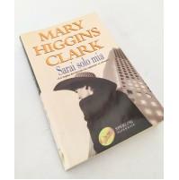 ♥ SARAI SOLO MIA Mary Higgins Clark Sperling Paperback 2006 B24