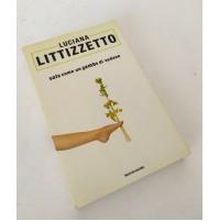 ♥ SOLA COME UN GAMBO DI SEDANO Luciana Littizzetto Mondadori E82