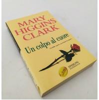 ♥ UN COLPO AL CUORE Mary Higgins Clark Sperling Paperback 2006 T82