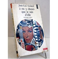 2 ou 3 choses que je sais d'elle JEAN-LUC GODARD Seuil 1971 X39