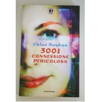3001 CONNESSIONE PERICOLOSA Cloe Rayban Mondadori Junior Gaia 2004 E02