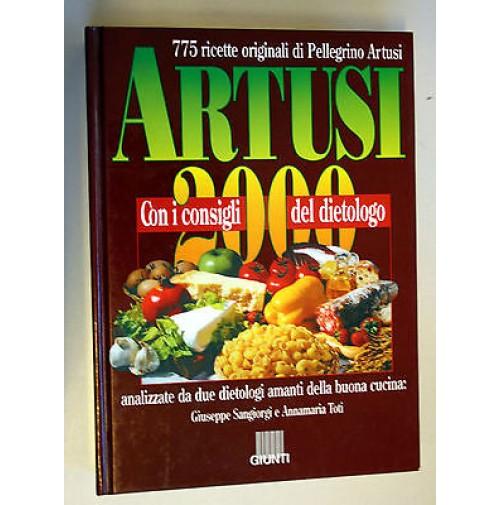 775 RICETTE DI PELLEGRINO ARTUSI 2000 LIBRO CUCINA consigli del dietologo