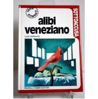 ALIBI VENEZIANO Luigi Ferrante SOTTOACCUSA Fabbri Editori 1973 S17