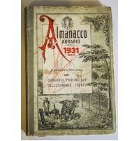 ALMANACCO AGRARIO PEL 1931 ANNO IX PROVINCIA DI TRENTO S16