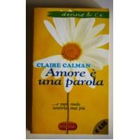 AMORE è UNA PAROLA Claire Calman SuperPocket donne & Co.2002 D60