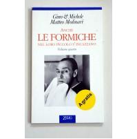ANCHE LE FORMICHE NEL LORO PICCOLO S'INCAZZANO Volume Quarto Gino e Michele X05