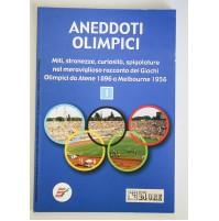 ANEDDOTI OLIMPICI Volume 1 Il Sole 24 ore da Atene 1896 a Melbourne 1956  Y98