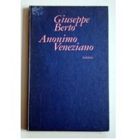 ANONIMO VENEZIANO Giuseppe Berto Rizzoli 1971 Y54