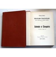 ANTONIO E CLEOPATRA Il teatro di W. Shakespeare F.lli Treves 1926 SP9