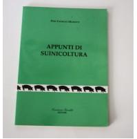 APPUNTI DI SUINICOLTURA Pier Giorgio Monetti Cristiano Giraldi Editore RARO 1997