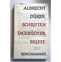 Albrecht Dürer SCHRIFTEN TAGEBÜCHER BRIEFE 1961 tedesco TD11
