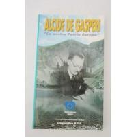 Alcide De Gasperi LA NOSTRA PATRIA EUROPA Cooperativa R.T.S. 1999 S52