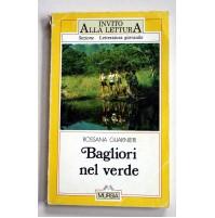 BAGLIORI NEL VERDE Rossana Guarnieri MURSIA 1997 U01