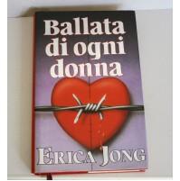 BALLATA DI OGNI DONNA Erica Jong Euroclub 1990 L03