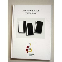 BRUNO QUERCI Figure Luce FRANCESCA POLA Galleria Open Art Prato 2003 ed. limited