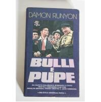 BULLI E PUPE Damon Runyon Rizzoli BUR 1982 prima edizione E15