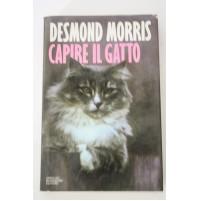 CAPIRE IL GATTO Desmond Morris Mondadori 1991 E24