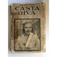 CASTA DIVA Prof. G. Ammirata Edizioni Aurora 1936 A19