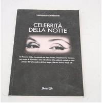 CELEBRITà DELLA NOTTE Luciano Sterpellone Punto Effe 2003 H30