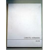 CHRISTEL HERMANN - ARCHE' - LIBRO 2004