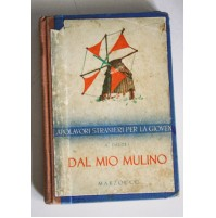 DAL MIO MULINO A. Daudet Marzocco 1955  H22
