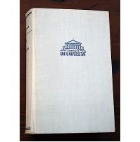 DIE UNIVERSITAT LEXIKON DER WELTLITERATUR LIBRO BOOK TEDESCO 1953