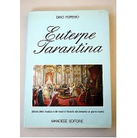 DINO FORESIO -EUTERPE TARANTINA STORIA DELLA MUSICA E DEI TEATRI A TARANTO