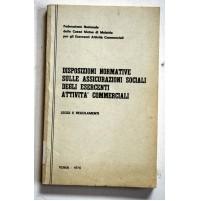DISPOSIZIONI NORMATIVE SULLE ASSICURAZIONI SOCIALIATTIVITà COMMERCIO 1976 C37