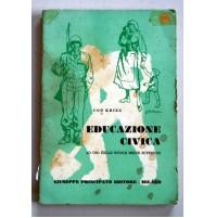 EDUCAZIONE CIVICA ad uso delle scuole medie superiori UGO KRIEG 1965  C53