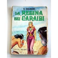 EMILIO SALGARI - LA REGINA DEI CARAIBI - EDITRICE LUCCHI MILANO 1975 LIBRO