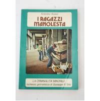 I RAGAZZI MANOLESTA Antonino Russo Edizioni Paoline 1978 E48