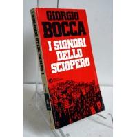 I SIGNORI DELLO SCIOPERO Giorgio Bocca Oscar Mondadori 1982 W62