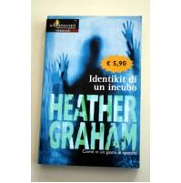 IDENTIKIT DI UN INCUBO Heather Graham I Chiaroscuri Mondadori 2005 Y22