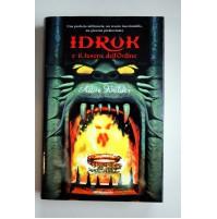 IDRUK E IL TESORO DELL'ORDINE Artur Balder Mondadori 2008 Z01