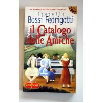 IL CATALOGO DELLE AMICHE Isabella Bossi Fedrigotti Superpocket 1999 C94