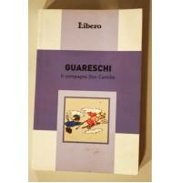 IL COMPAGNO DON CAMILLO Giovannino Guareschi Libero 2007 S71