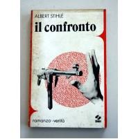 IL CONFRONTO Albert Stihlé SEI Prima Edizione 1971 Y20