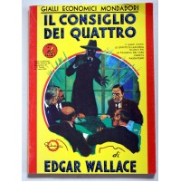 IL CONSIGLIO DEI QUATTRO Edgar Wallace Gialli Mondadori n.1 ristampa  G58